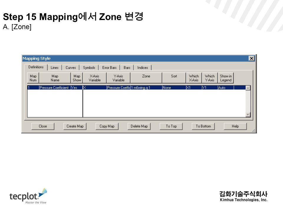 Step 15 Mapping에서 Zone 변경 A. [Zone]